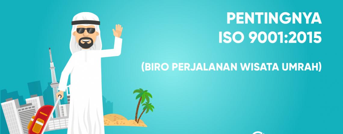 ISO 9001 Umroh - PPIU - Biro Perjalanan Wisata Umroh - ISO Perjalanan Umroh