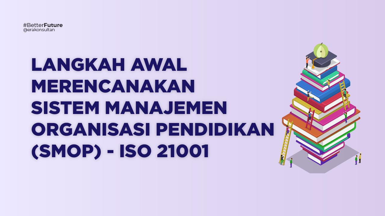 iso 21001 - sistem manajemen pendidikan - 21001 iso